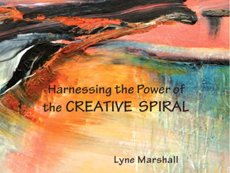 Harnessing the Power of the Creative Spiral by Lyne Marshall - Jacqx Book Review