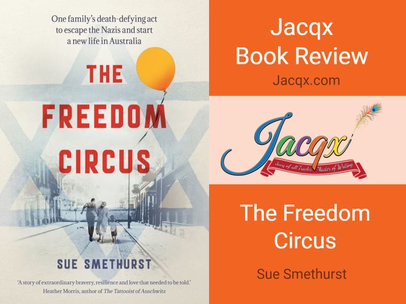 The Freedom Circus by Sue Smethurst book cover- Jacqx book review